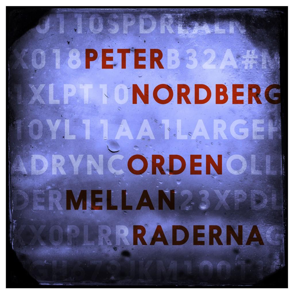 DIGI_PETER_NORDBERG_ORDEN_MELLAN_RADERNA